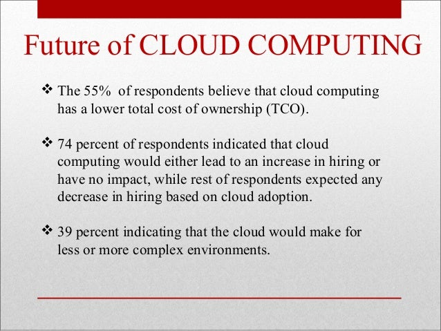 conclusion of cloud computing Evolution of cloud storage as cloud computing  fig 7 shows the evolution of cloud storage based on traditional network storage and hosted storage.