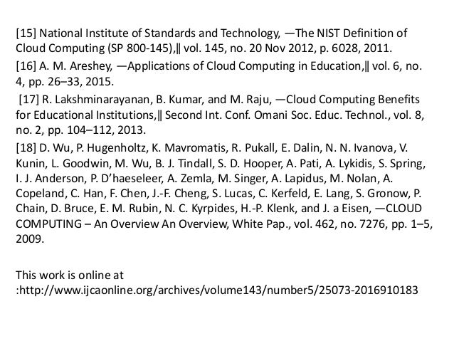 [15] National Institute of Standards and Technology, ―The NIST Definition of Cloud Computing (SP 800-145),‖ vol. 145, no. ...