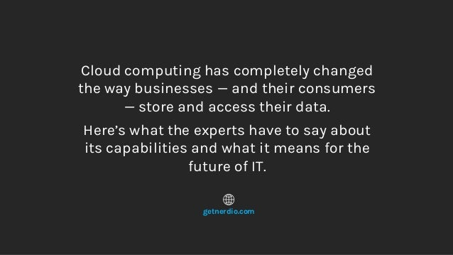 Cloud Quotes Impressive 20 Cloud Computing Quotes You Can't Miss