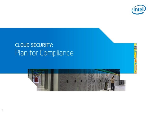 1 CLOUD SECURITY: Plan for Compliance