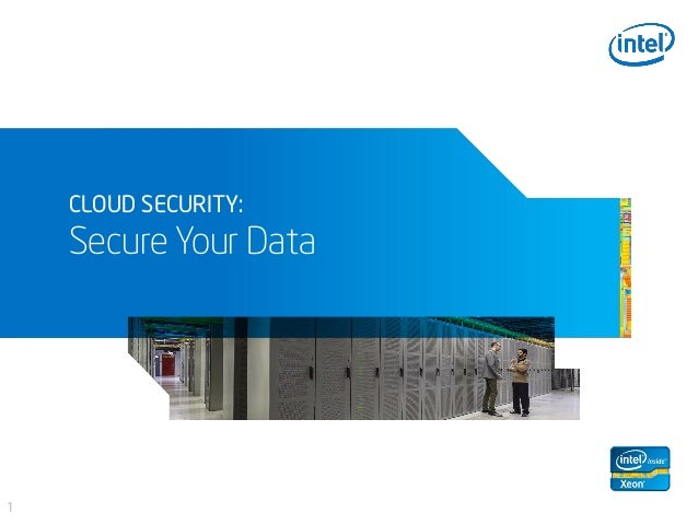 CLOUD SECURITY: Secure Your Data 1