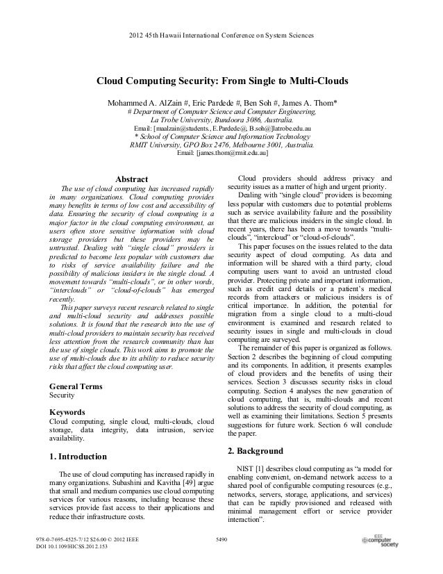 2012 45th Hawaii International Conference on System Sciences                      Cloud Computing Security: From Single to...