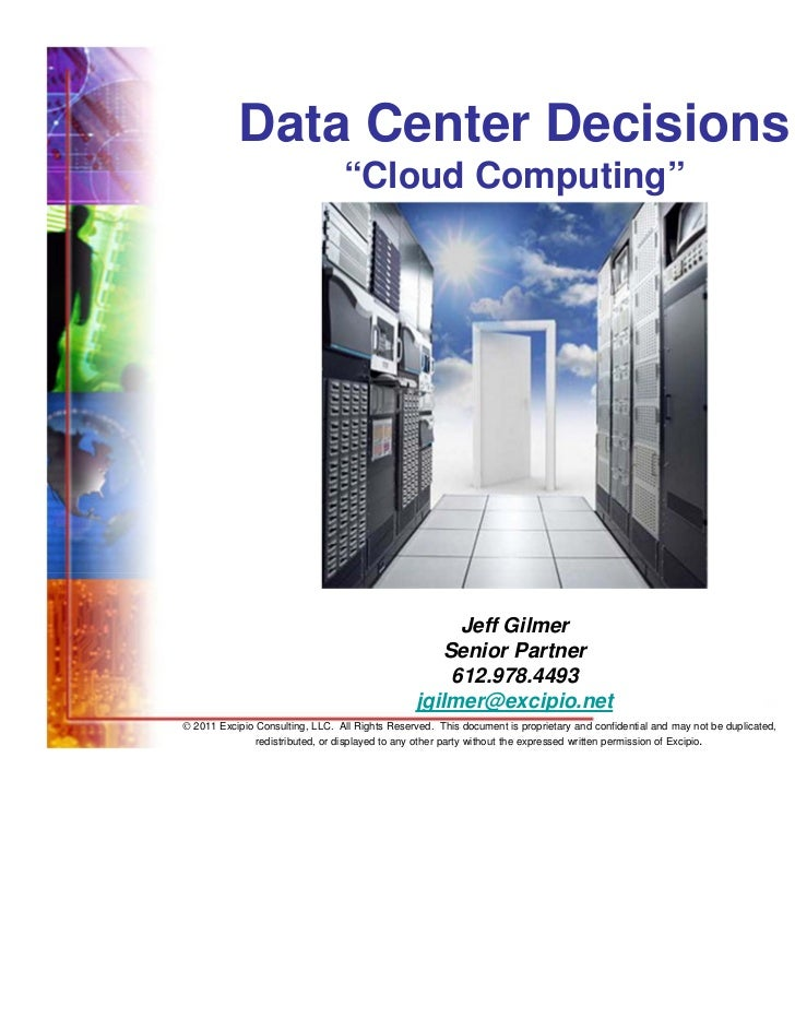 "Data Center Decisions                                 ""Cloud Computing""                                                   ..."