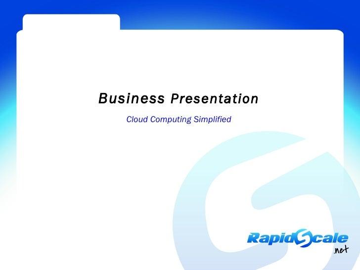 Business Presentation   Cloud Computing Simplified