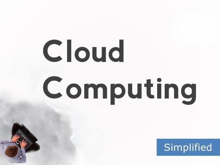 Cloud computing simplified 2012