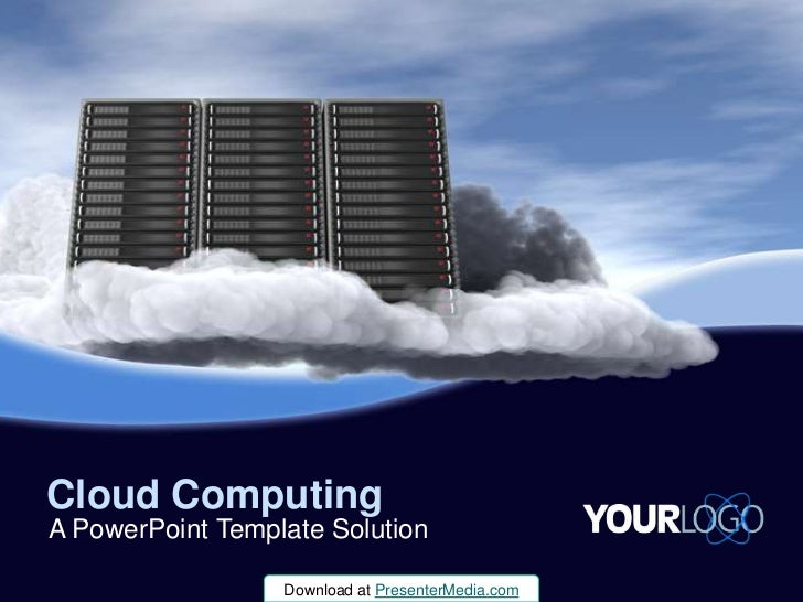 Cloud Computing<br />A PowerPoint Template Solution<br />