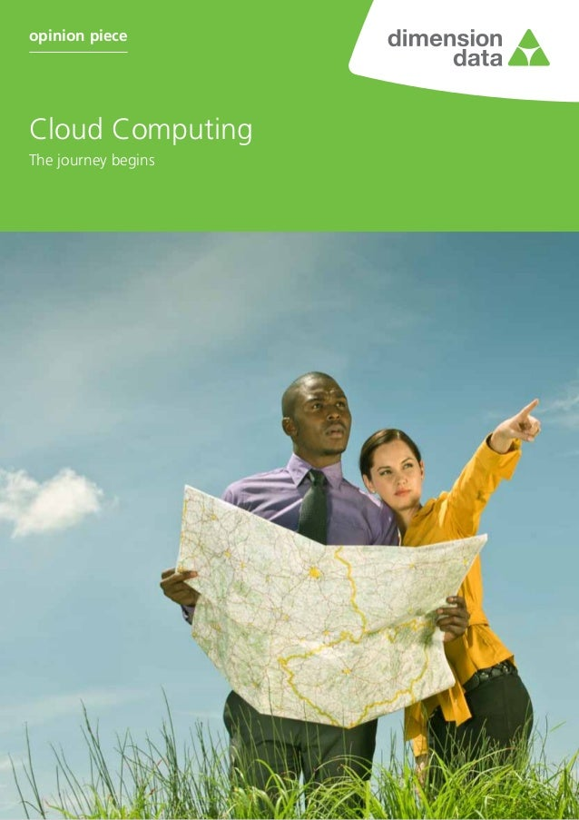 The journey begins Cloud Computing opinion piece