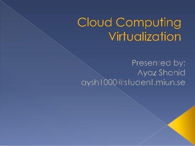  Introduction The Cloud Ecosystem Virtualization Virtual Infrastructure Management Virtual Infrastructure Manager  (O...
