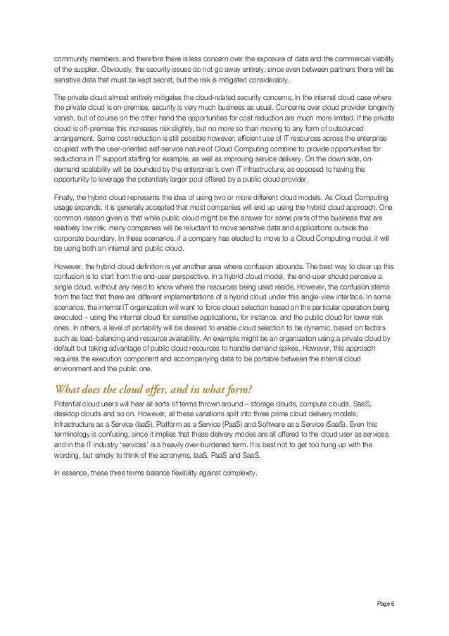 Page 6 community members, and therefore there is less concern over the exposure of data and the commercial viability of t...