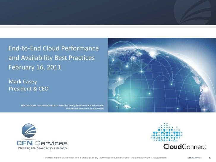 End-to-End Cloud Performanceand Availability Best PracticesFebruary 16, 2011Mark CaseyPresident & CEO            This docu...