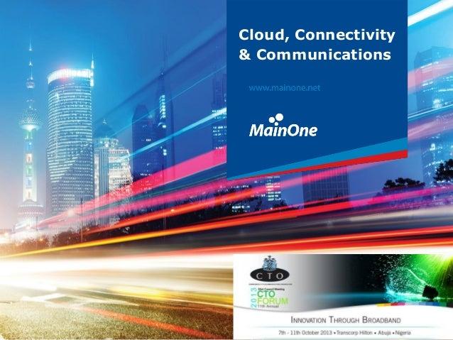 Cloud, Connectivity & Communications