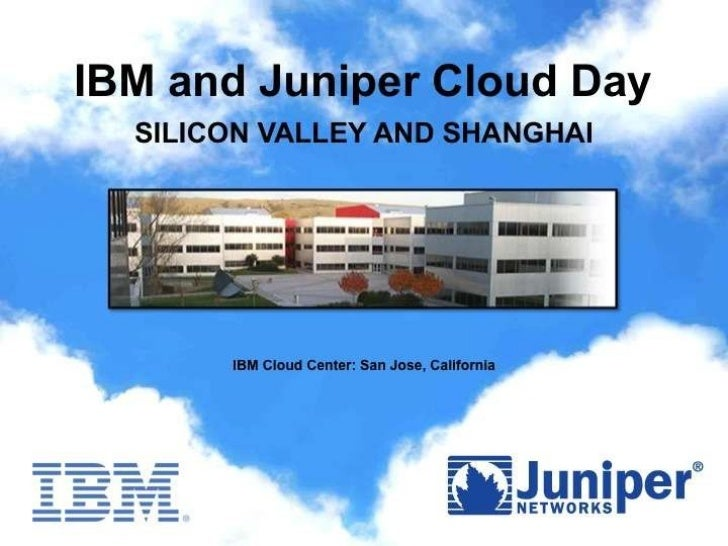 IBM and Juniper Cloud Day