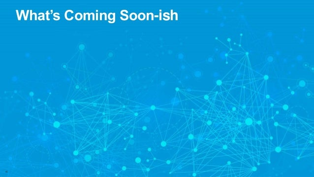 What's Coming Soon-ish 65