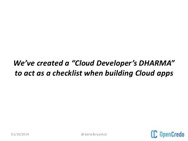 JavaOne 2014: Cloud Developer's DHARMA: Redefining 'done