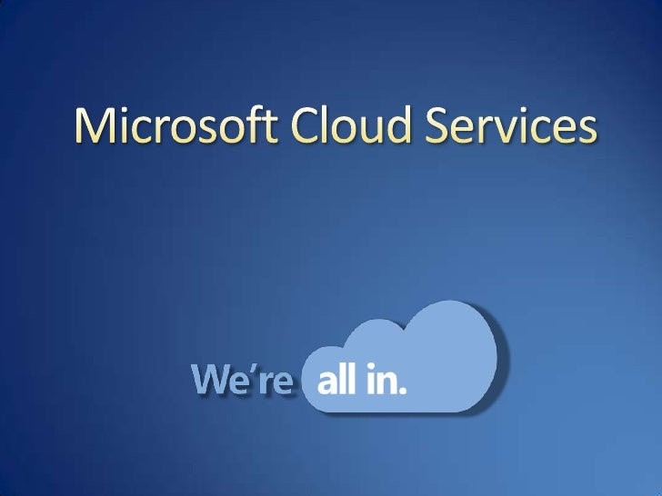 Microsoft Cloud Services<br />