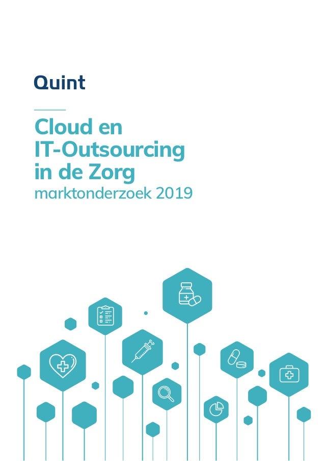 1 Cloud en IT-Outsourcing in de Zorg marktonderzoek 2019