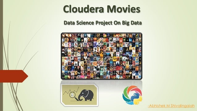 cloudera movies data science project on big data