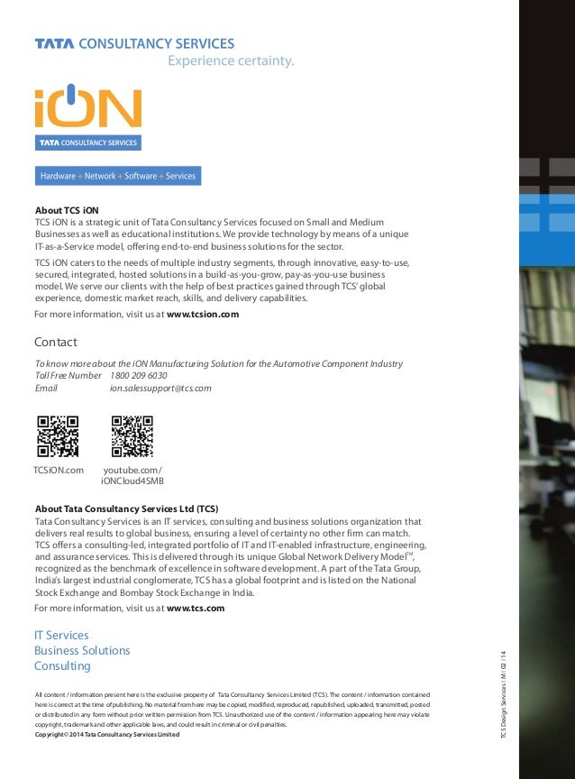 Pharmaceutical Industry About TCS iON TCS iON is a strategic unit of Tata Consultancy Services focused on Small and Medium...