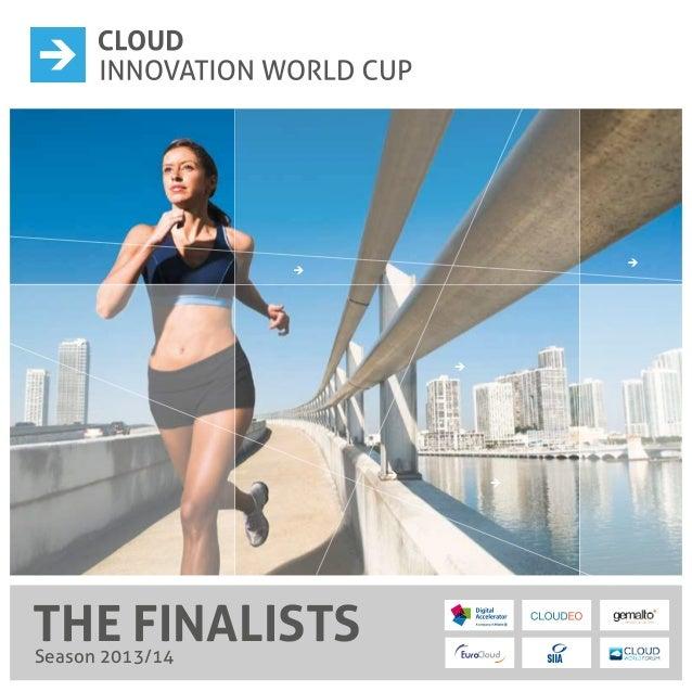 1 June – 15 November 2014 THE FINALISTSSeason 2013/14