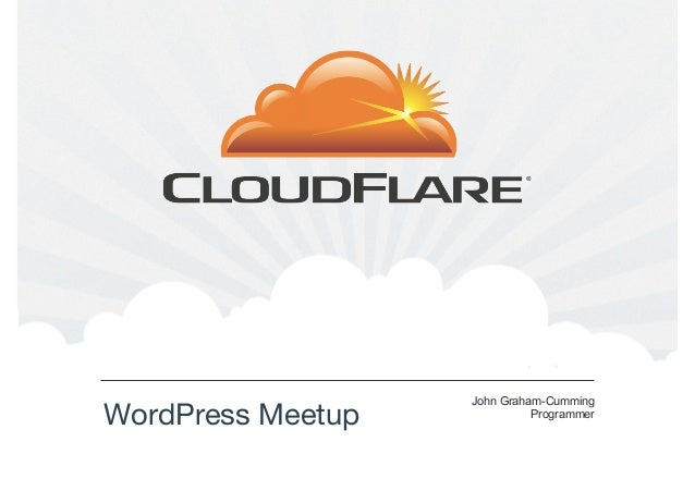 WordPress Meetup  John Graham-Cumming Programmer