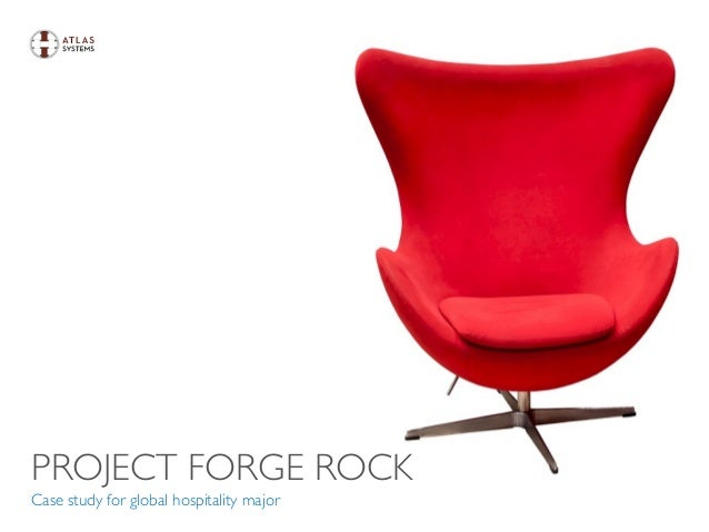 PROJECT FORGE ROCK Case study for global hospitality major