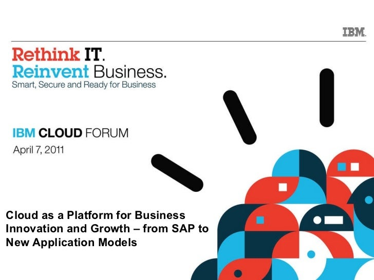 Cloud as a Platform for Business Innovation and Growth – from SAP to  New Application Models
