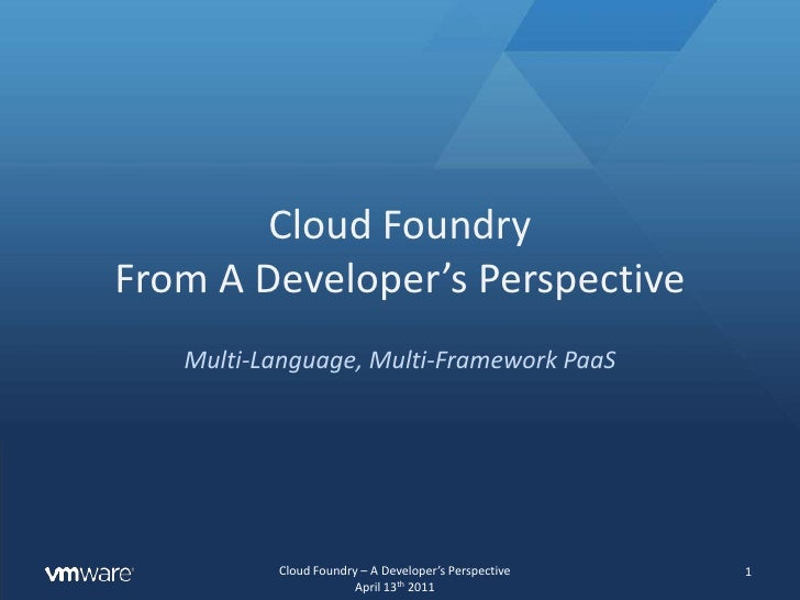Cloud Foundry a Developer's Perspective