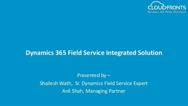 Dynamics 365 Field Service Integrated Solution