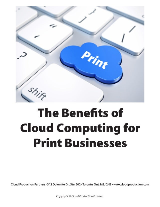 The Benefits of Cloud Computing for Printing Businesses