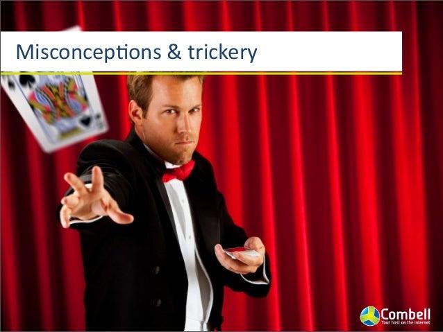 MisconcepJons  &  trickery Cloud  is  about  virtualizaJon Cloud  is  about  elasJc  resources Cloud  ...