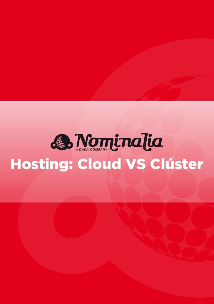 Hosting: Cloud VS Clúster