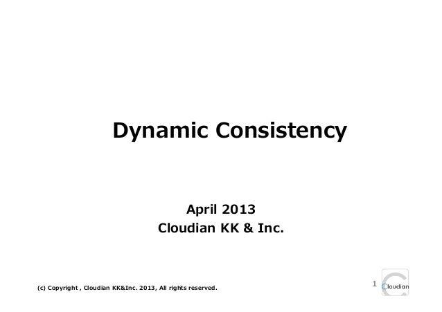 Dynamic Consistency                                           April 2013                                       Cloudian KK...