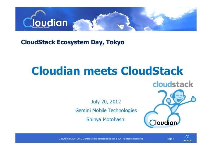 CloudStack Ecosystem Day, Tokyo   Cloudian meets CloudStack                                         July 20, 2012         ...