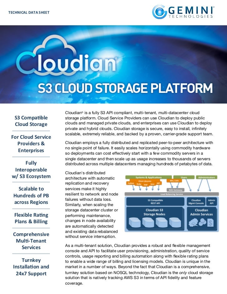 TECHNICAL	  DATA	  SHEET                               Cloudian® is a fully S3 API compliant, multi-tenant, multi-datacent...