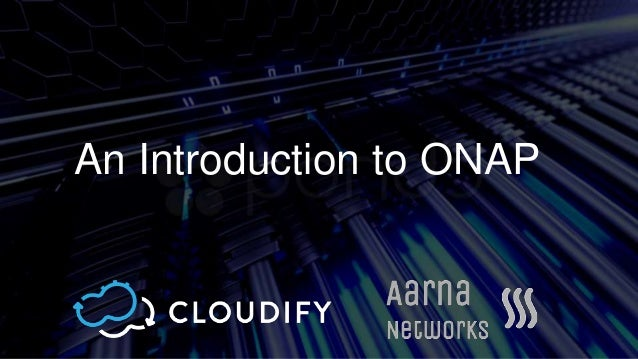 An Introduction to ONAP