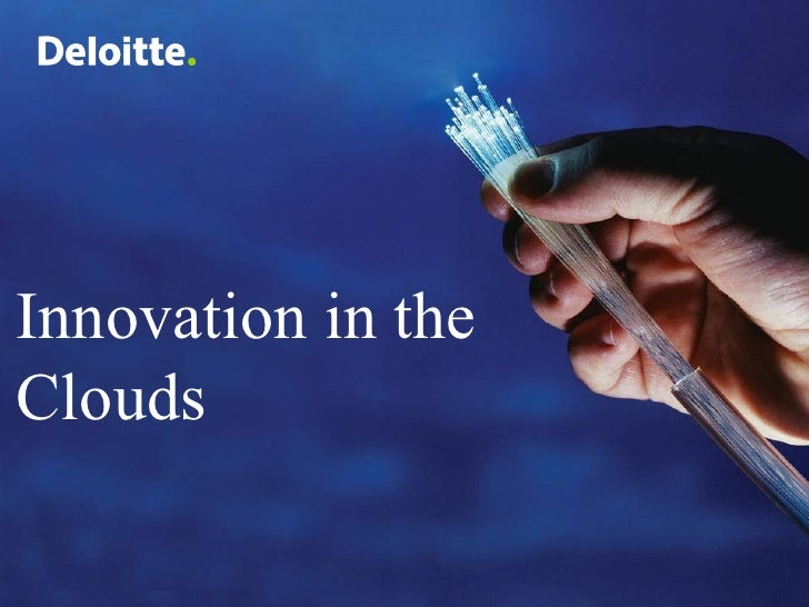 Innovation in the Clouds