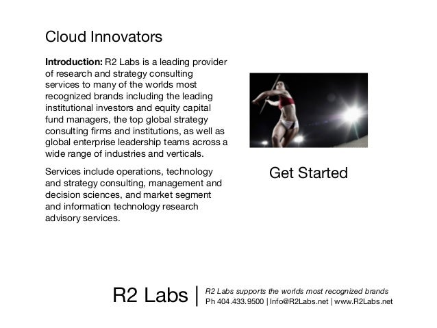 Cloud InnovatorsIntroduction: R2 Labs is a leading providerof research and strategy consultingservices to many of the worl...