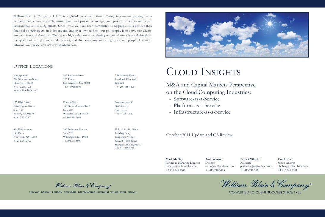 CLOUD INSIGHTSM&A and Capital Markets Perspectiveon the Cloud Computing Industries:  - Software-as-a-Service  - Platform-a...