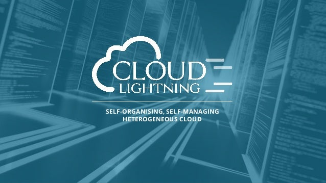 SELF-ORGANISING, SELF-MANAGING HETEROGENEOUS CLOUD