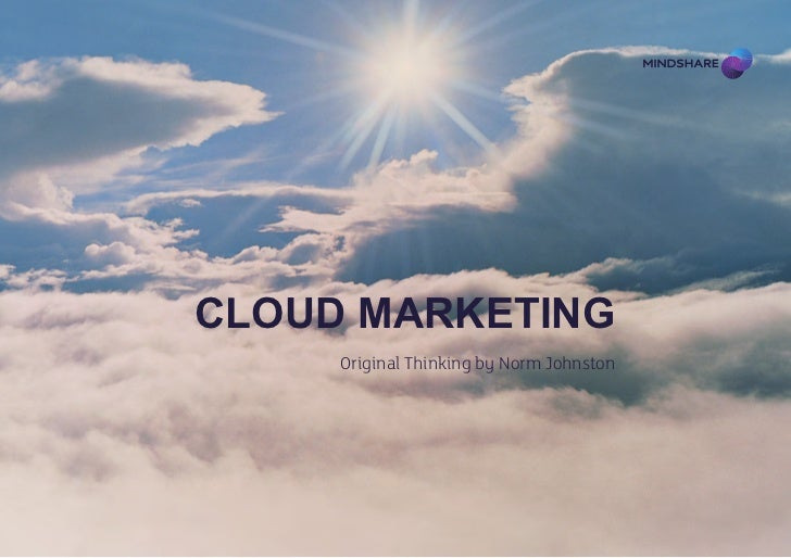 Cloud Marketing     Original Thinking by Norm Johnston
