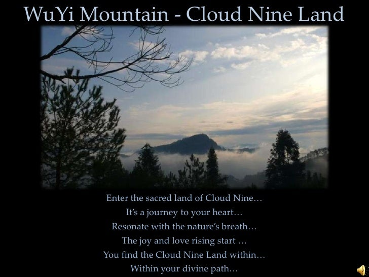 WuYi Mountain - Cloud Nine Land<br />Enter the sacred land of Cloud Nine…<br />It's a journey to your heart…<br />Resonate...
