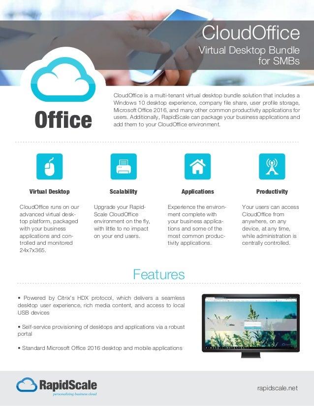 CloudOffice Virtual Desktop Bundle for SMBs CloudOffice is a multi-tenant virtual desktop bundle solution that includes a ...