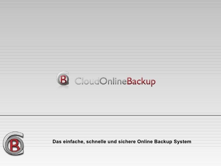 Das einfache, schnelle und sichere Online Backup System