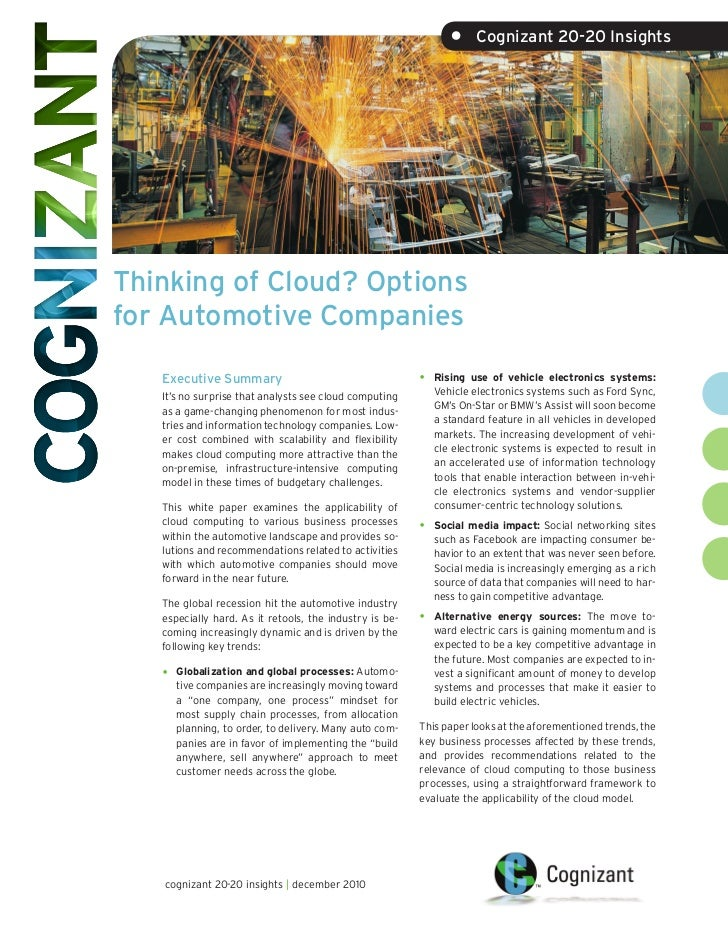 •     Cognizant 20-20 InsightsThinking of Cloud? Optionsfor Automotive Companies   Executive Summary                      ...