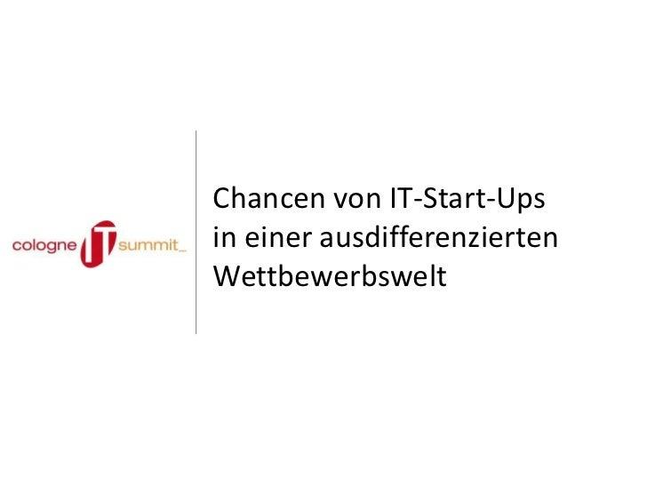 Chancen von IT-Start-Upsin einer ausdifferenziertenWettbewerbswelt
