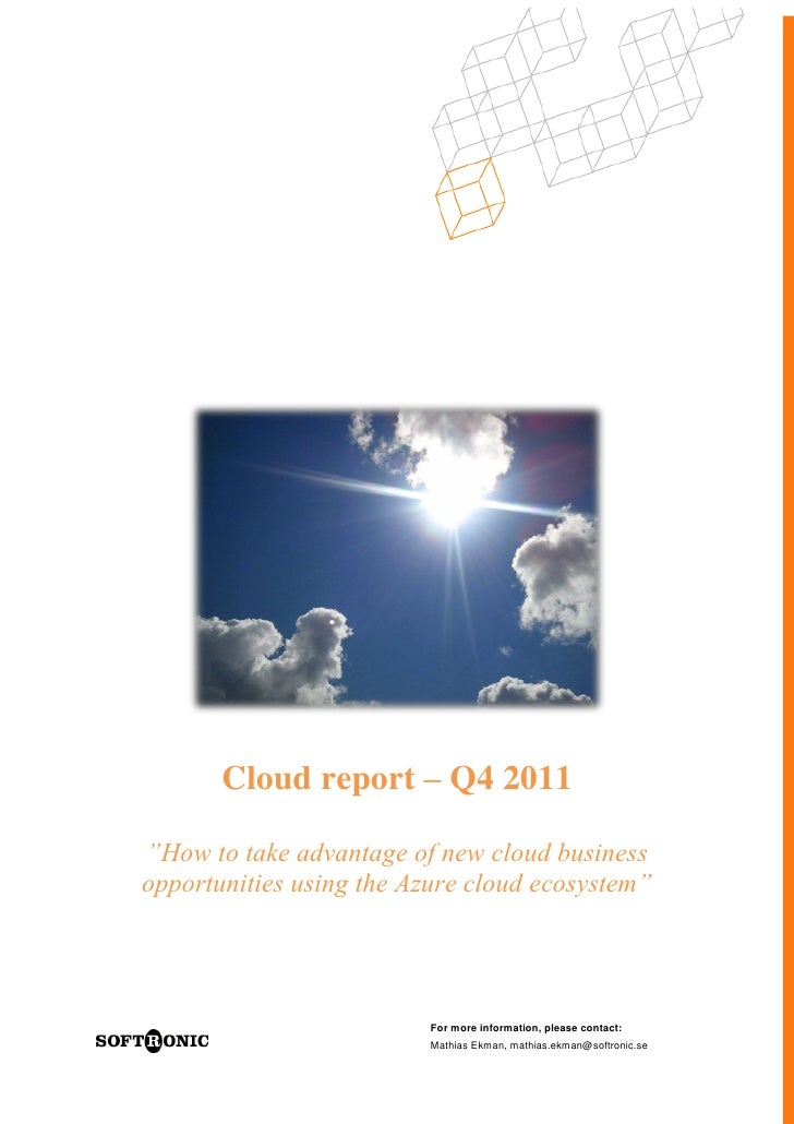 """Cloud report – Q4 2011""""How to take advantage of new cloud businessopportunities using the Azure cloud ecosystem""""          ..."""
