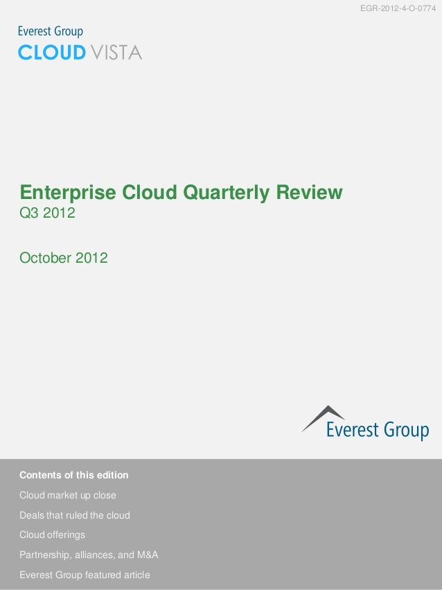 EGR-2012-4-O-0774Enterprise Cloud Quarterly ReviewQ3 2012October 2012Contents of this editionCloud market up closeDeals th...