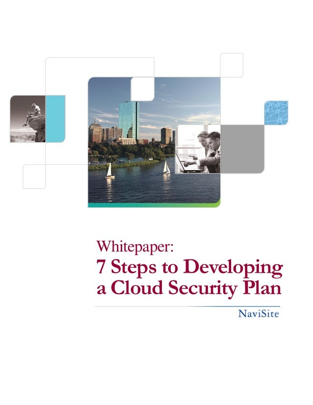 Whitepaper:7 Steps to Developinga Cloud Security Plan
