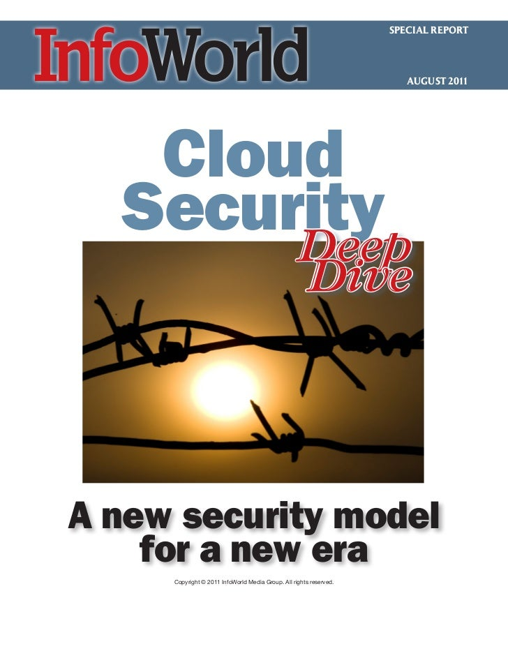 SPECIAL REPORT                                                                       AUGUST 2011   Cloud  Security       D...