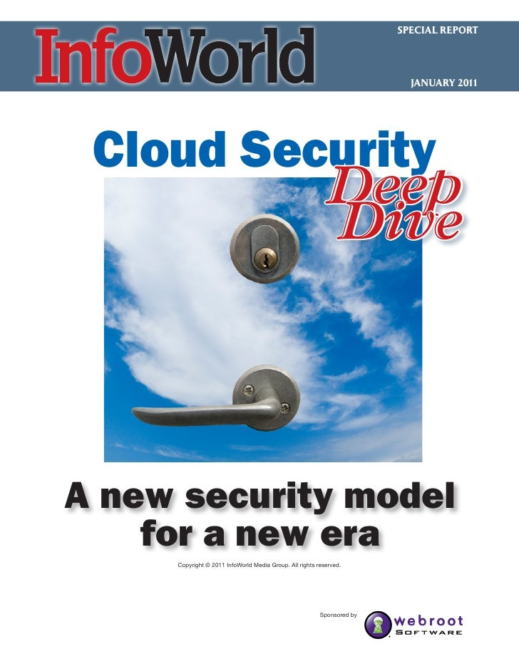 SPECIAL REPORT                                                                          JANUARY 2011 Cloud Security       ...